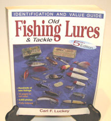 Old Fishing Lures & Tackle, 5th edition